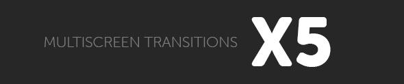 Multiscreen Transitions - 24