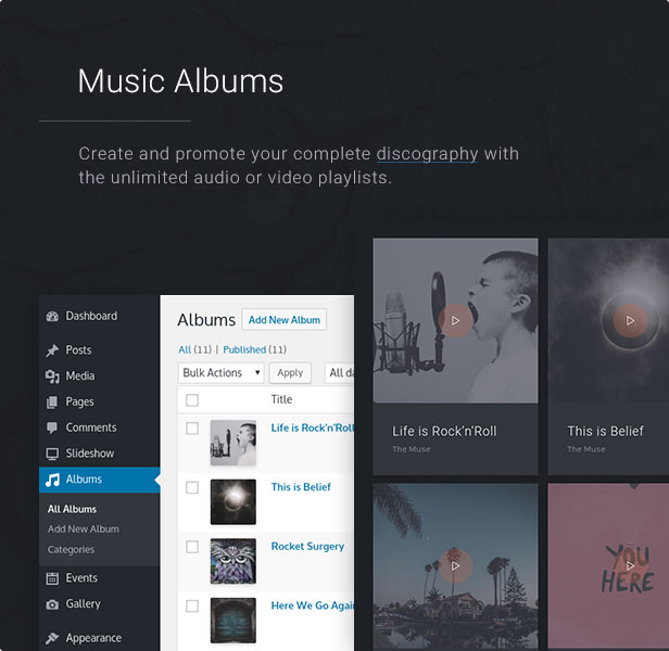 Music Albums: Create and promote your complete discography with the unlimited audio or video playlists.