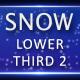 Snow Lower Third 2 - 14