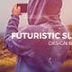 Futuristic Slideshow II