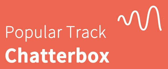 Chatterbox photo Popular-Track-Chatterbox_zpswxnpwkas.jpg
