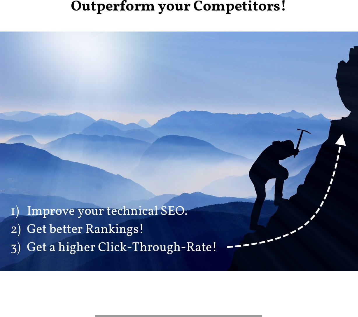 Outperform your competitors by improving your technical SEO, get better rankings and get a higher Click-Through-Rate.