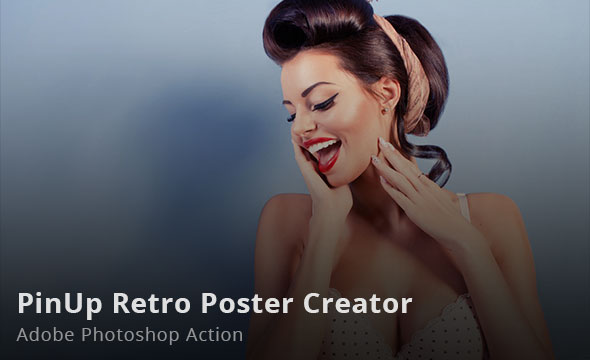 Pinup Retro Poster Creator Photoshop Action