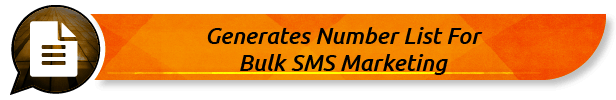 Generates Number List For Bulk SMS Marketing