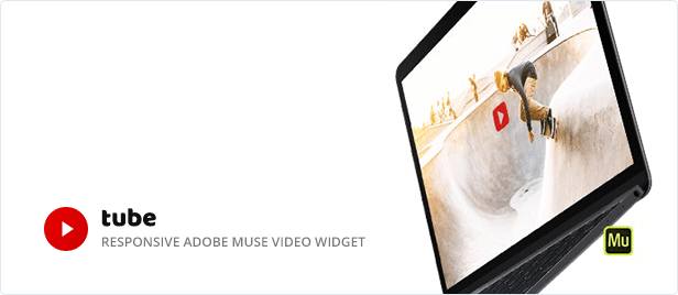Tube - Responsive Adobe Muse Video Widget