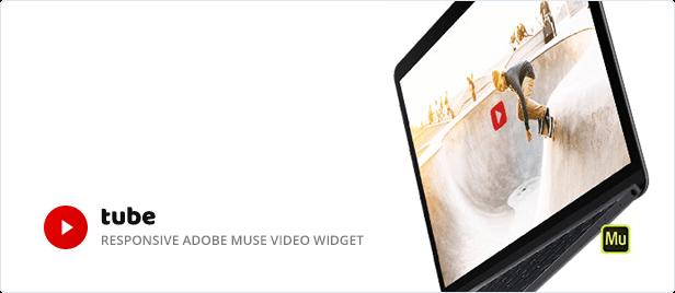 Tube - Responsive Adobe Muse Video Widget