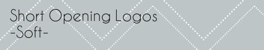 Short Opening Logos Soft
