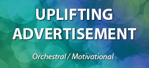 UPLIFTING ADVERTISEMENT