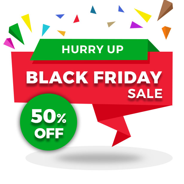 Black Friday Sale 50% Off