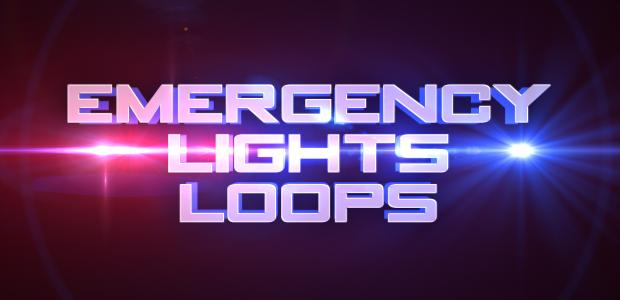Emergency Lights Loops