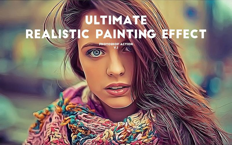 Ultimate Realistic Painting Effect