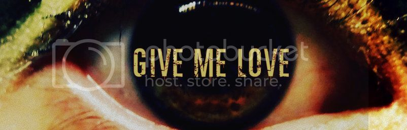 Give Me Love - 1