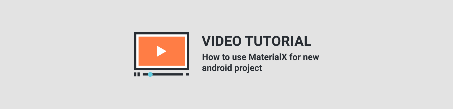 MaterialX - Android Material Design UI Components 2.6 - 6