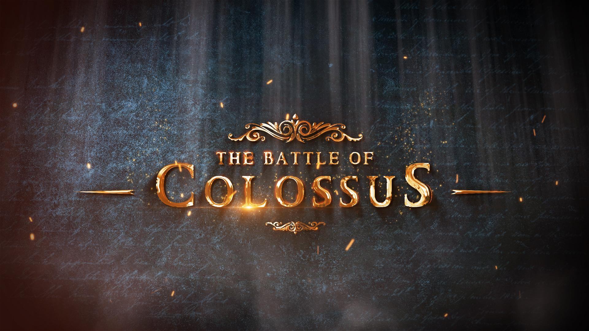 Battle Of Colossus - The Epic Opener - 5