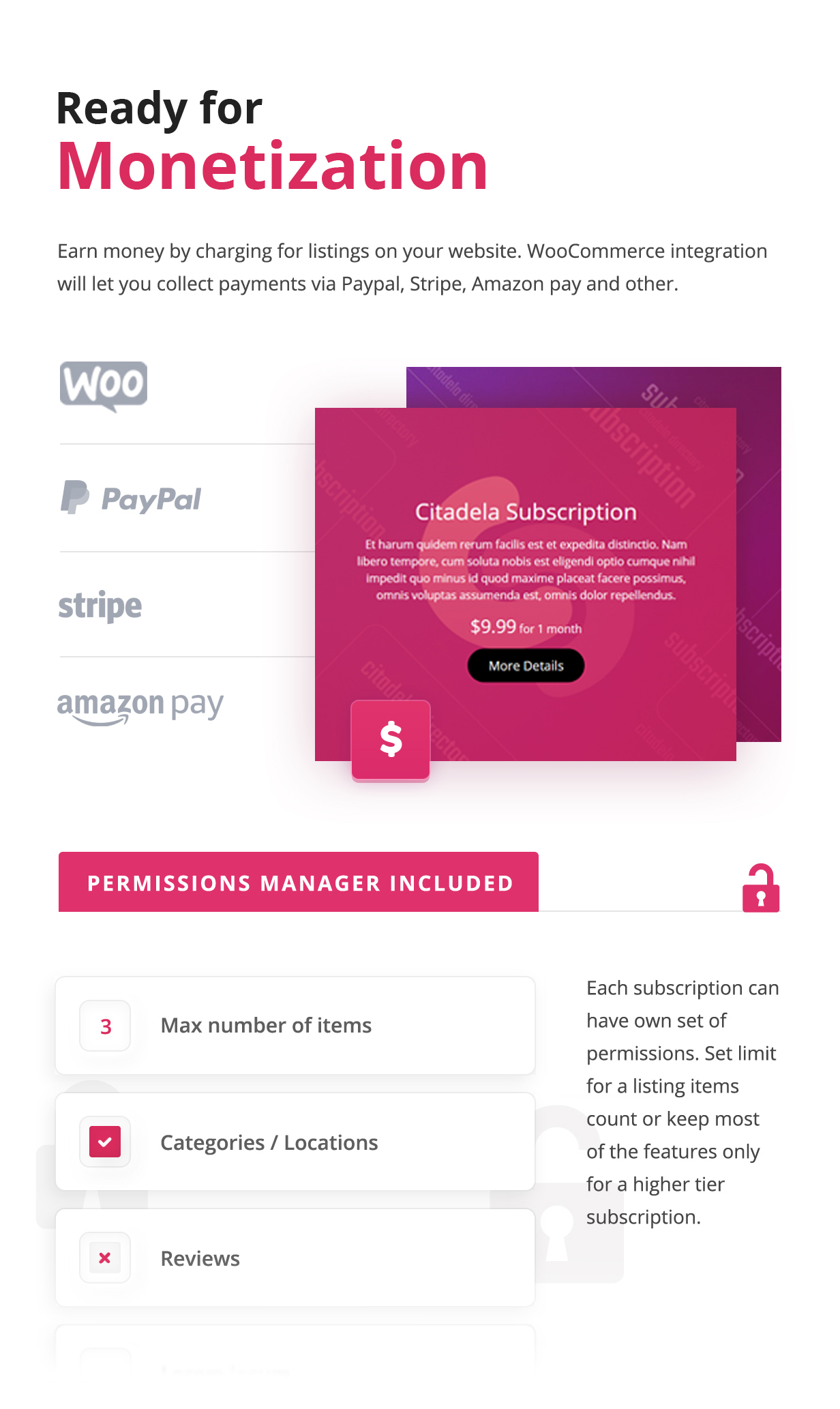 Monetization via WooCommerce with support for PayPal, Stripe, Amazon pay and more