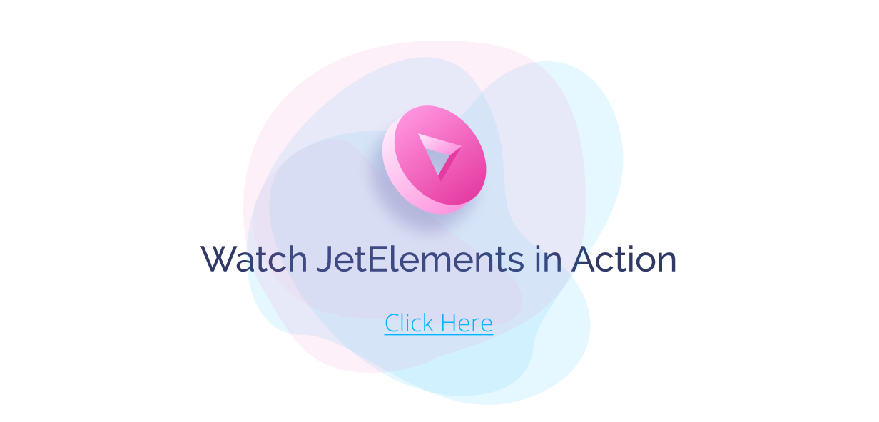 JetElements -  Widgets Addon for Elementor Page Builder - 3