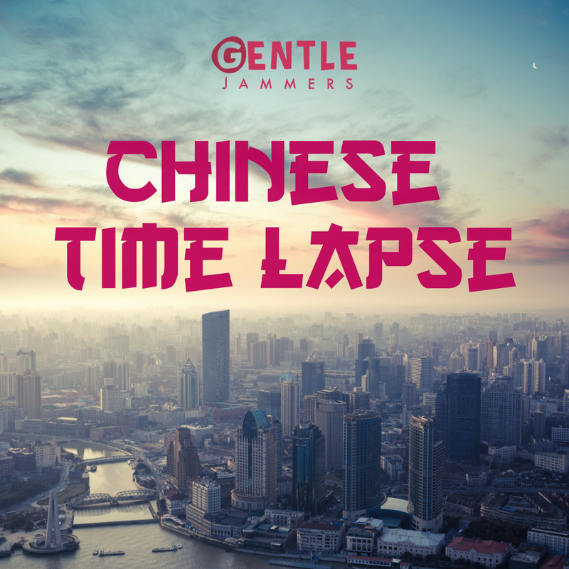 Chinese Time Lapse - 1