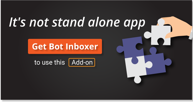 Messenger Engagement - A Bot Inboxer Add-on : A Power Pack of 5 Messenger Engagement Tools - 5