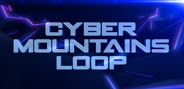 Cyber Mountains Loop