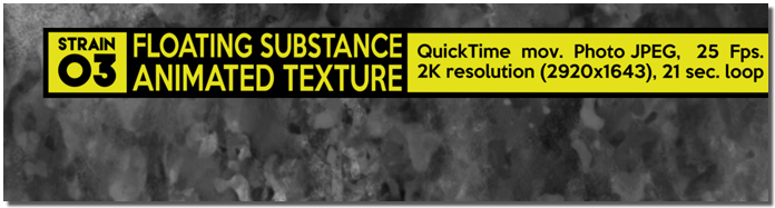 Floating Substance Strain 03 Animated Texture