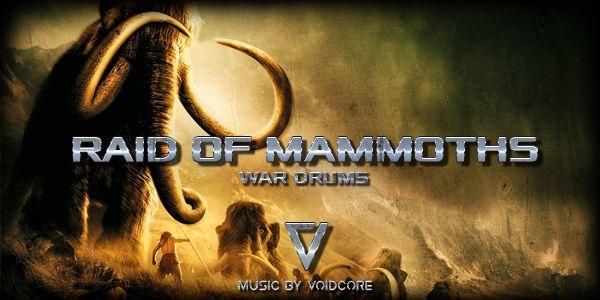 photo Raid Of Mammoths War Drums_zpstbslwthe.jpg