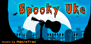 Spooky Uke  ~ Music by MacroTrax