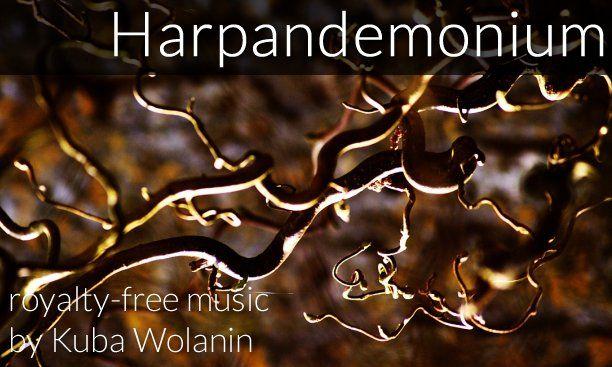 Harpandemonium (royalty-free track) music by Kuba Wolanin