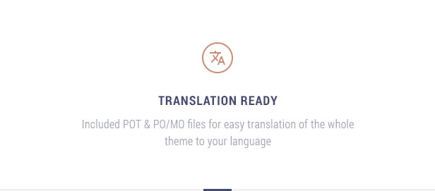 Translation ready: Included POT file for easy translation of the whole theme to your language