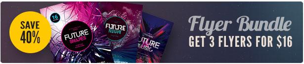 Future Party Flyer Bundle Vol3