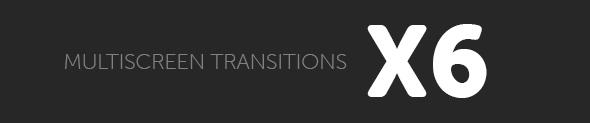 Multiscreen Transitions - 26