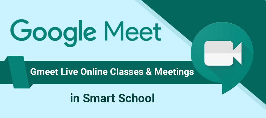 Smart School Google Gmeet Live Class addon