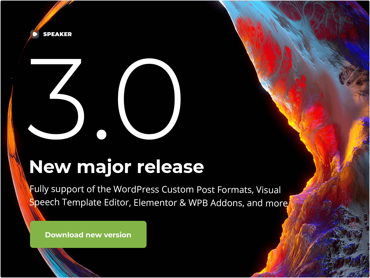 Release 3.0 - Fully support of the WordPress Custom Post Formats, Visual Speech Template Editor, Elementor & WPB Addons, and more
