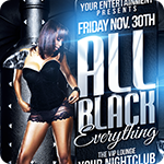 All Black Everything Party Flyer