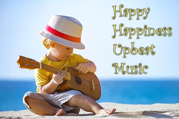 Happy-Happiness-Upbeat-Music
