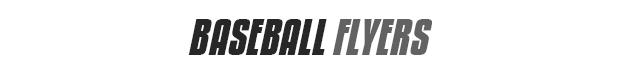 Baseball-Flyers