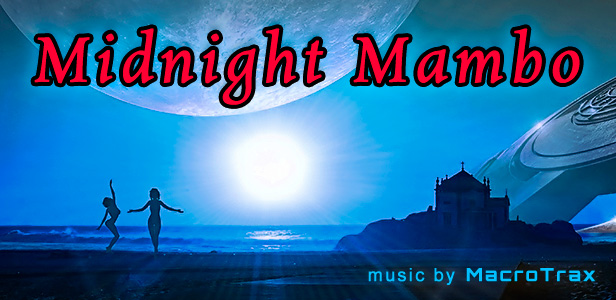 Midnight Mambo ~ Music by MacroTrax
