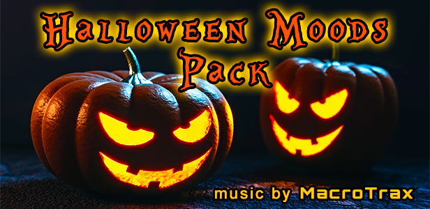 Halloween Moods Pack ~ Music by MacroTrax