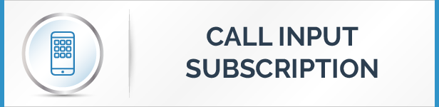Call Input Subscription Feature