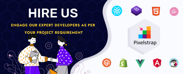 hire expert devloper of angular, vue, react , magento, prestashop, shpify, bootstrap, html, sass, scss