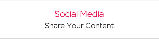Social Media. Share Your Content