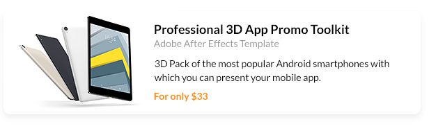 3D Pack of the most popular Android smartphones with which you can present your mobile app.