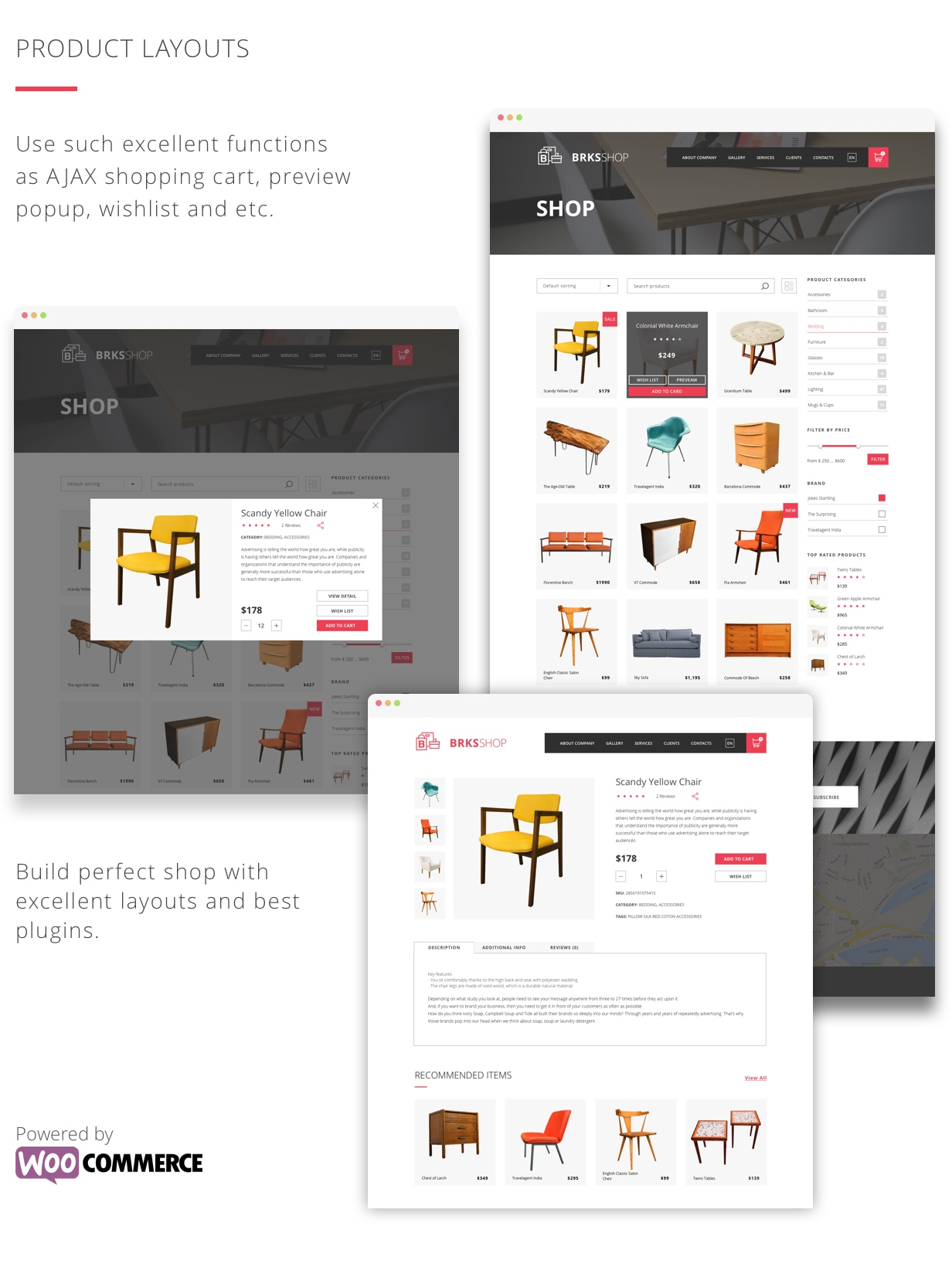 Product layouts. Use such excellent functions as AJAX shopping cart, preview popup, wishlist and etc.