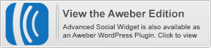 Advanced Social Widget is also available in an Aweber WordPress edition