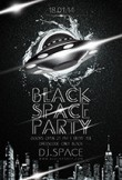 Black Space Party Flyer
