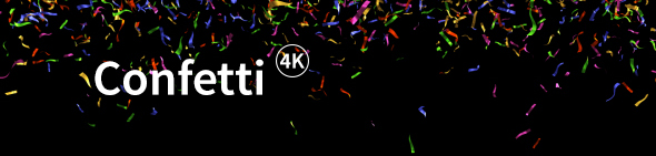 Confetti 4K