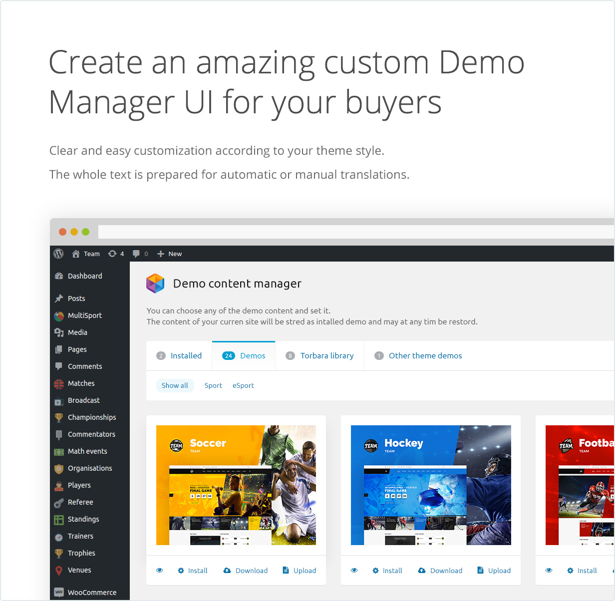 Create an amazing custom Demo Manager UI for your buyers