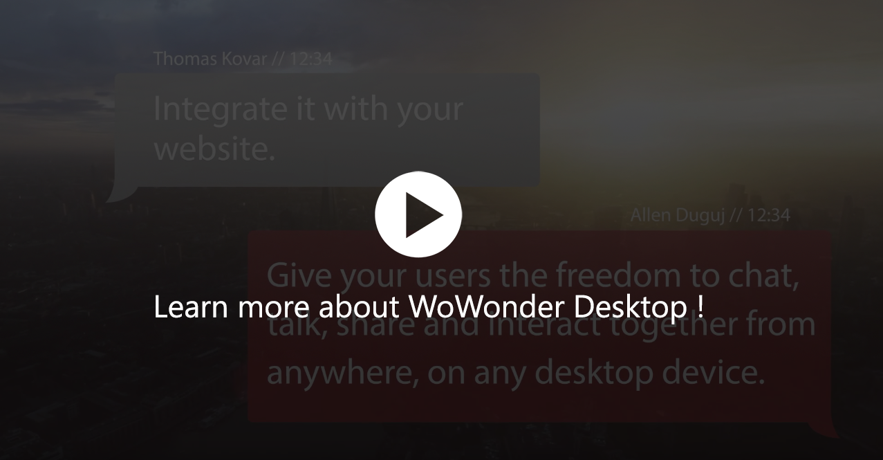 WoWonder Desktop - A Windows Messenger For WoWonder Social Script - 5