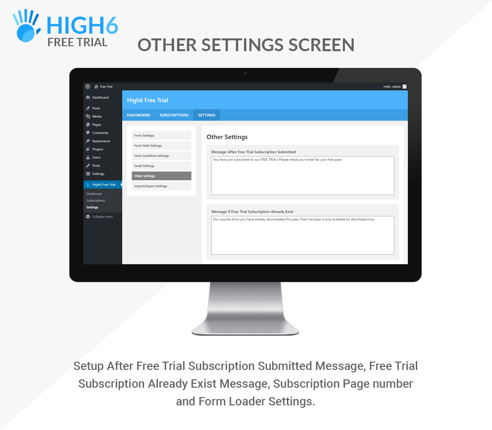 High6 Free Trial Other Settings Screen