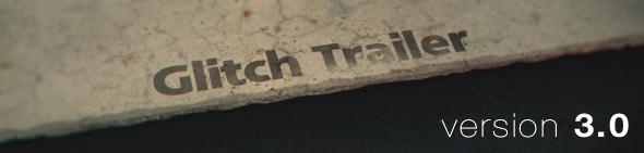 glitch_trailer_III