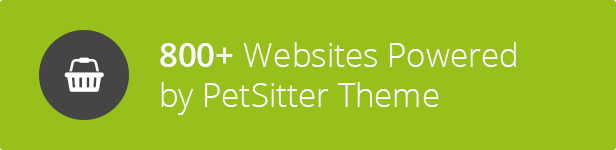 800+ users - Pet Sitter WordPress Theme Responsive